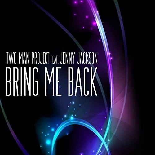 Two Man Project feat. Jenny Jackson