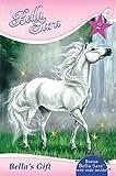 Bella's Gift (Bella Sara Novels Book 2)