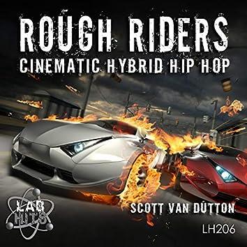 Rough Riders: Cinematic Hybrid Hip Hop