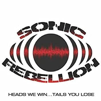 Heads We Win... Tails You Lose (Remastered)