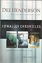 The Negotiator/The Guardian/The Truth Seeker (The O'Malley Chronicles, Volume 1) and The Protector/The Healer/The Rescuer (The O'Malley Chronicles, Volume 2)