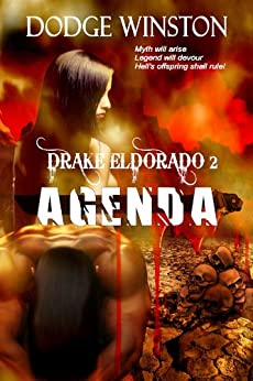 DRAKE ELDORADO: AGENDA (Book 2) by [Dodge Winston]