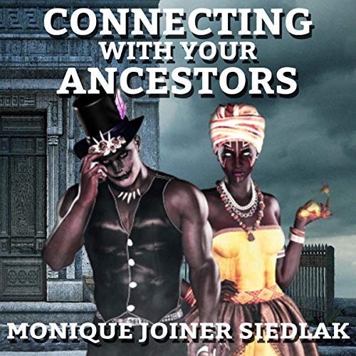 Connecting with Your Ancestors cover art