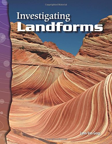 Investigating Landforms: Earth and Space Science (Science Readers)