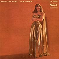 About the Blues by Julie London (2002-08-13)