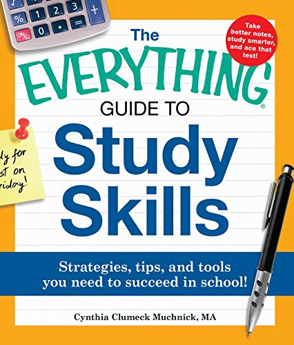 Compare Textbook Prices for The Everything Guide to Study Skills: Strategies, tips, and tools you need to succeed in school Student Edition ISBN 0045079507449 by Muchnick, Cynthia C