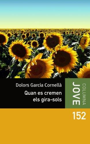 Quan es cremen els girasols (COL.LECCIO JOVE Book 331) (Catalan Edition)