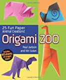 Origami Zoo: 25 Fun Paper Animal Creations!