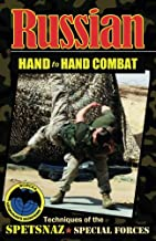 Russian Hand to Hand Combat: Techniques of the Spetsnaz - Special Forces
