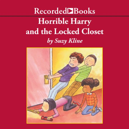 Horrible Harry and the Locked Closet Audiobook By Suzy Kline cover art