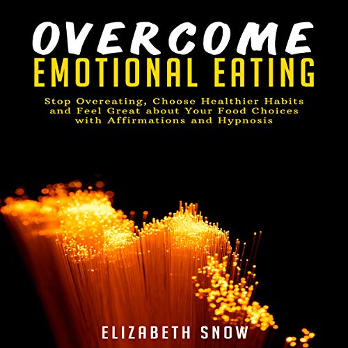 Overcome Emotional Eating audiobook cover art