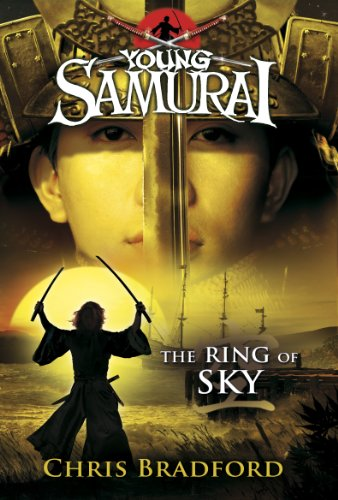 The Ring of Sky (Young Samurai, Book 8) (English Edition)