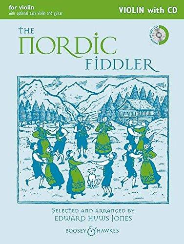 The Nordic Fiddler: Violin Edition. Violine (2 Violinen), Gitarre ad libitum. Ausgabe mit CD. (Fiddler Collection)