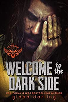 Welcome to the Dark Side: A Forbidden Romance (The Fallen Men Book 2) by [Giana Darling]