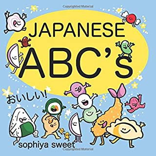 Japanese ABC's: Learn the Alphabet with Funny Japanese Food
