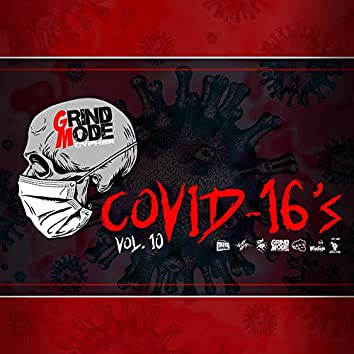 Grind Mode Cypher Covid-16's, Vol. 10