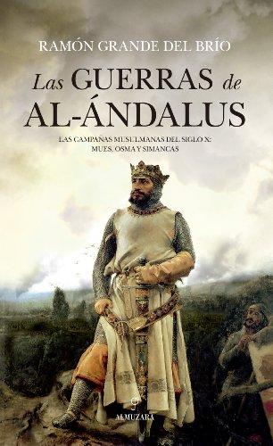 Las Guerras De Al Ándalus (Historia (almuzara))