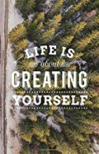 Life Is About Creating Yourself: Dot Grid Journal, Canadian Green Forest Aerial View, Bullet Dotted Grid, (5.5 x 8.5)