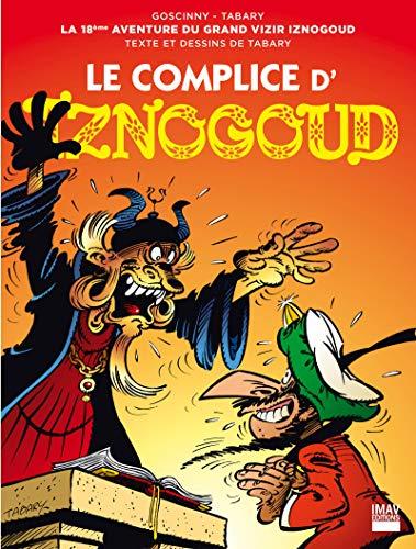 Iznogoud - tome 18 - Le complice d'Iznogoud (BANDE DESSINEE)