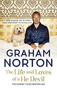 The Life and Loves of a He Devil: A Memoir by [Graham Norton]