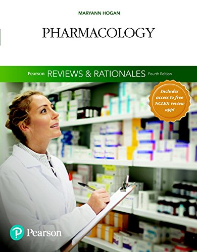 """Pearson Reviews & Rationales: Pharmacology with """"nursing Reviews & Rationales"""""""