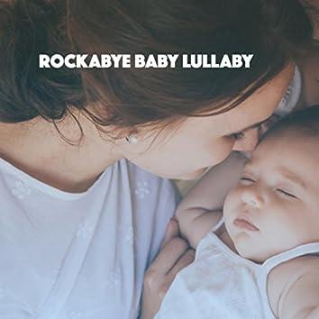 Rockabye Baby Lullaby