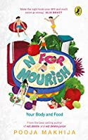 N for Nourish: Make Food Your BFF
