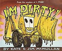 I'm Dirty! (Kate and Jim Mcmullan)