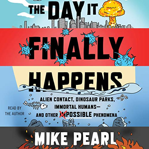Couverture de The Day It Finally Happens
