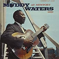 At Newport 1960 by Muddy Waters (2013-12-17)