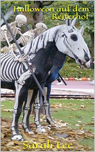 Sina und Halloween auf dem Reiterhof - Pferde, Freundschaft, Abenteuer (Reitstall Rautenberg 8)