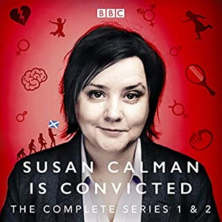 Susan Calman Is Convicted: Series 1 and 2     BBC Radio 4 Stand Up Comedy              By:                                                                                                                                 Susan Calman                               Narrated by:                                                                                                                                 Susan Calman                      Length: 3 hrs and 43 mins     18 ratings     Overall 4.9