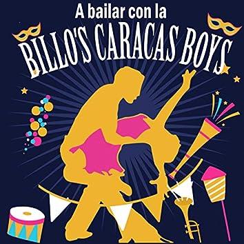 A Bailar Con la Billo's Caracas Boys