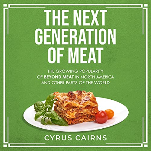 The Next Generation of Meat Titelbild