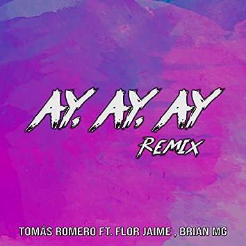 AY, AY, AY (Remix)