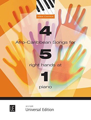 4 Afro-Caribbean Songs for 5 Right Hands at 1 Piano für 5 rechte Hände an einem Klavier (2014-03-01)