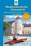 Kanu Kompakt Mecklenburgische Kleinseen 2: mit topografischen Wasserwanderkarten 1:75000 - Thomas Kettler;Carola Hillmann