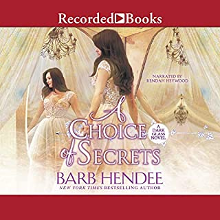 A Choice of Secrets                   By:                                                                                                                                 Barb Hendee                               Narrated by:                                                                                                                                 Rendah Heywood                      Length: 7 hrs and 19 mins     2 ratings     Overall 5.0