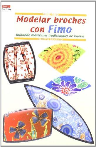 Serie Fimo nº 29. MODELAR BROCHES CON FIMO
