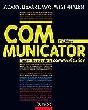 Communicator - Toutes les clés de la communication
