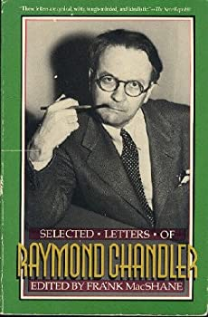 Selected Letters of Raymond Chandler 0385295316 Book Cover
