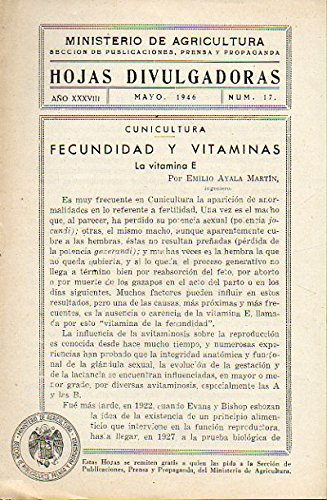 CUNICULTURA. FECUNDIDAD Y VITAMINAS. LA VITAMINA E.