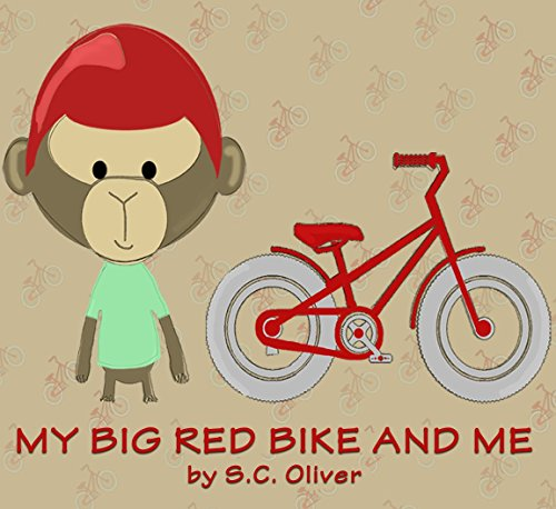 Books for Kids: My Big Red Bike and Me (FREE MUSIC DOWNLOAD W/PURCHASE): (Bedtime Stories for kids ages 4-8, Children's Books, Kids Books) (English Edition)