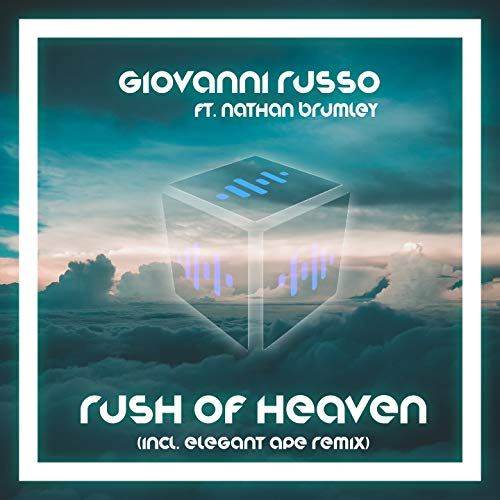 Rush Of Heaven (feat. Nathan Brumley) [Radio Edit]