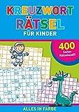 Kreuzwortrtsel fr Kinder: 400 Seiten Rtselspa