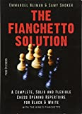 The Fianchetto Solution: A Complete, Solid And Flexible Chess Opening Repertoire For Black & White - With The King's Fianchetto (new In Chess)-Neiman, Emmanuel Shoker, Samy