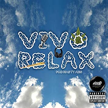 Vivo Relax (feat. Pco, Nasty & Abn)