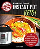 Instant Pot Keto, A Quick-Start Cookbook: 101 Mouthwatering Ketogenic Recipes with Illustrated Instructions, from Healthy Happy Foodie!