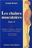 Les Chaínes Musculaires. Tome II. Lordoses, Cyphoses, Scolioses et Déformations de Léopold Busquet (2002) Broché - 01/01/2004