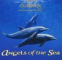 Dan Gibson's Solitudes: Angels of the Sea by John Herberman (2002-09-10)